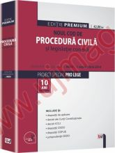 Noul Cod de procedura civila si legislatie conexa. Legislatie consolidata la data de 1 septembrie 2014