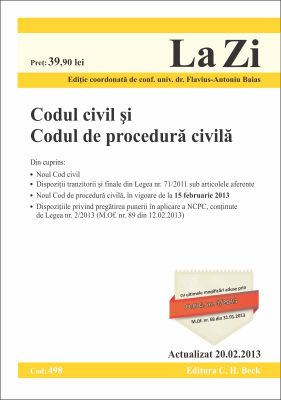 Codul civil si Codul de procedura civila (actualizat la data de 20.02.2013) | Coordonator: Flavius Baias