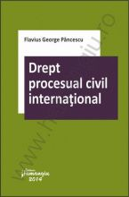Drept procesual civil international | Carte de: Flavius Pancescu